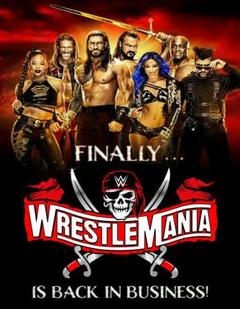 WWE WrestleMania PPV Part 02 (11th April 2021) English HDRip 600MB Download