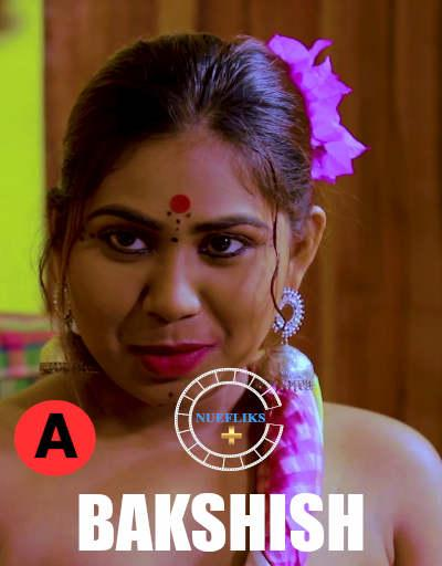 18+ Bakshish 2021 S01E02 Hindi Nuefliks Originals Web Series 720p HDRip 150MB x264 AAC
