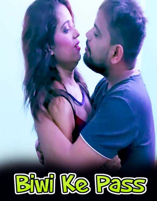 18+ Biwi Ke Pass 2 2021 XPrime UNCUT Hindi Short Film 720p HDRip 140MB Download