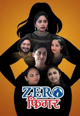 18+ Zero Figure (2021) S01 Hindi KindiBox Orginal Complete Web Series 720p HDRip 300MB Download