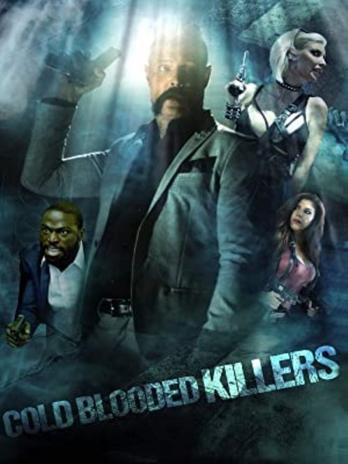 Cold Blooded Killers (2021) English HDRip 330MB Download
