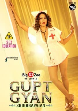 18+ Gupt Gyan Shighrapatan 2021 S01 Hindi Complete BigMovieZoo Web Series 720p HDRip 200MB Download