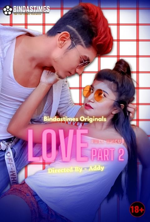 Bebo Love 2 2021 BindasTimes Originals Hindi Short Film 720p HDRip 110MB Download