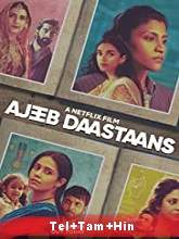 Ajeeb Daastaans (2021) HDRip Original [Telugu + Tamil + Hindi] Full Movie Free Download