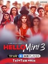 Hello Mini (2021) HDRip Season 3 [Telugu + Tamil + Hindi] Free Download