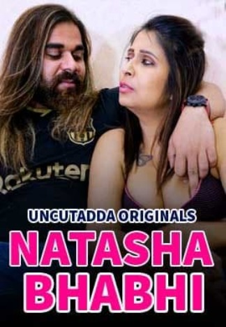 18+ Natasha Bhabhi 2021 S01E01 Hindi UncutAdda Originals Web Series 720p HDRip 190MB x264 AAC