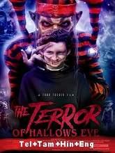 The Terror of Hallow's Eve (2017) BRRip Original [Telugu + Tamil + Hindi + Eng] Dubbed Full Movie Free Download