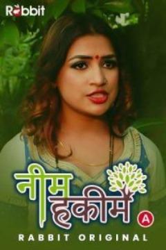 Neem Hakim 2021 S01 Hindi Complete Rabbit Originals Web Series 720p HDRip 430MB Download
