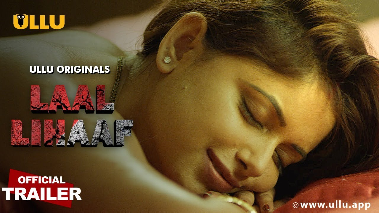 Laal Lihaaf Part 2 2021 Hindi Ullu Originals Web Series Official Trailer 1080p HDRip Download