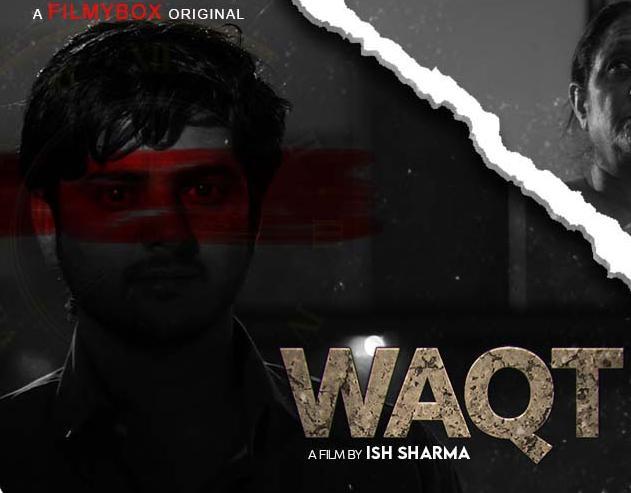 Waqt 2021 S01 Hindi FilmyBox Original Complete Web Series 720p HDRip 260MB Downlaod