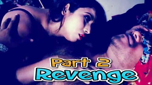 Revenge (Part 2) (2021) Hot Short Film –  Mahuadatta Originals