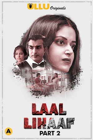 18+ Laal Lihaaf Part 2 2021 Hindi Ullu Originals Complete Web Series 1080p HDRip 800MB