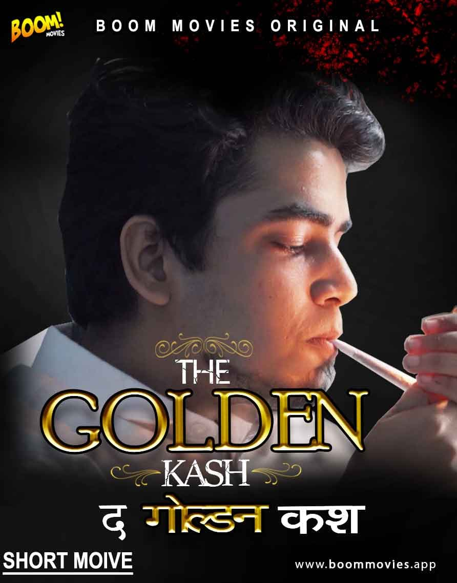 The Golden Kash 2021 BoomMovies Hindi Short Film 720p HDRip 90MB Download