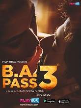 B.A. Pass 3 (2021) HDRip Hindi Full Movie Free Download