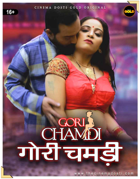 Download Gori Chamdi 2021 S01E02 Hindi CinemaDosti Originals Web Series 720p HDRip 140MB
