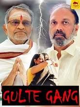 Gulte Gang (2021) HDRip Telugu Full Movie Free Download