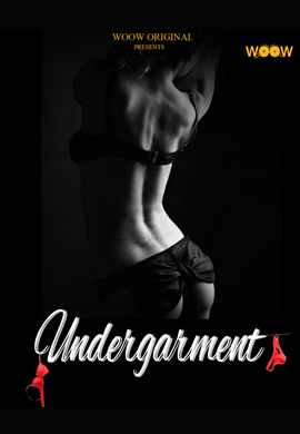 Under Garments 2021 WOOW Originals Hindi Short Film 720p HDRip 150MB Download