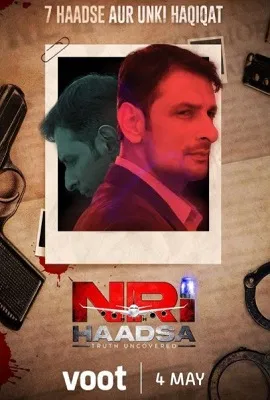 NRI Haadsa 2021 S01 Hindi Complete Voot Orignal Web Series 900MB HDRip Download