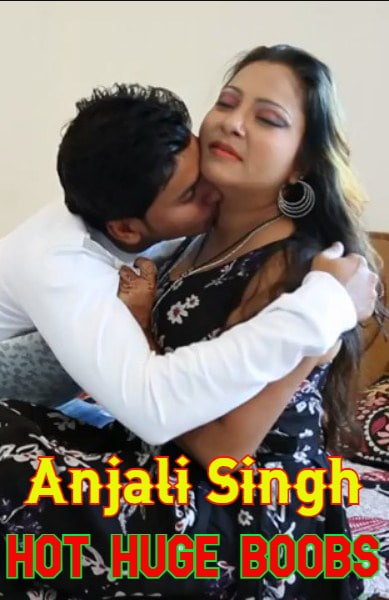 18+ Anjali Homemade Romance 2021 Desi Originals Hindi Short Film 720p HDRip 100MB x264 AAC