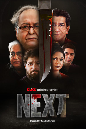 Next 2021 S01 KLiKK Originals Bengali Complete Web Series 480p HDRip 550MB x264 AAC
