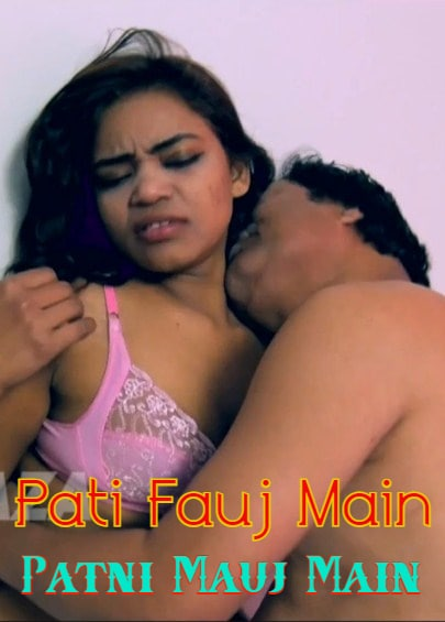 Pati Fauj Main Patni Mauj Main 2021 Desi Originals Hindi Short Film 720p HDRip 60MB x264 AAC