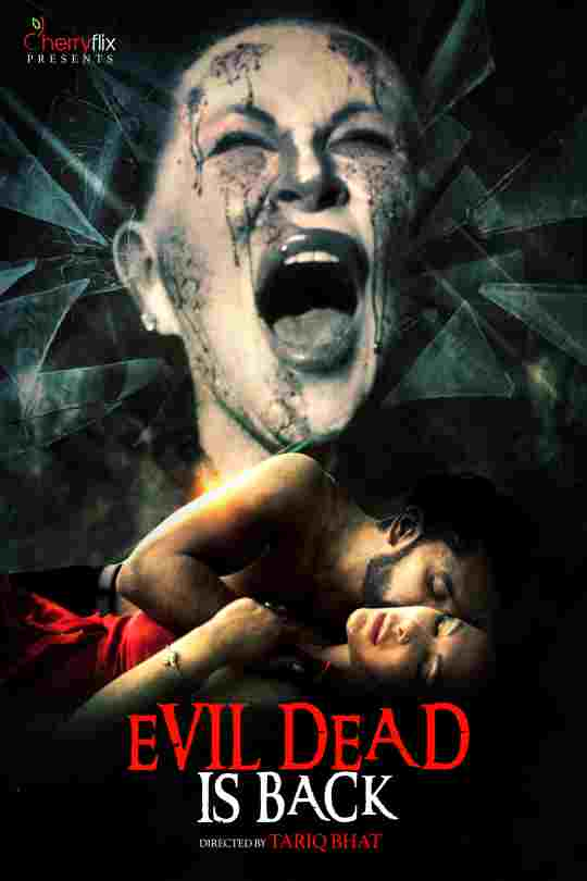 Evil Dead Is Back 2021 Cherryflix Original Hindi Short Film 480p HDRip 300MB x264 AAC