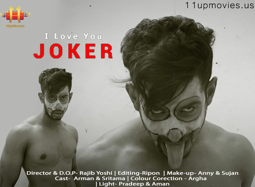 18+ I Love You Joker 2021 11UpMovies Hindi Short Film 720p HDRip 190MB x264 AAC