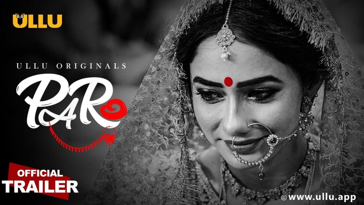 Paro 2021 S01 Hindi Ullu Originals Web Series Official Trailer 1080p HDRip Download