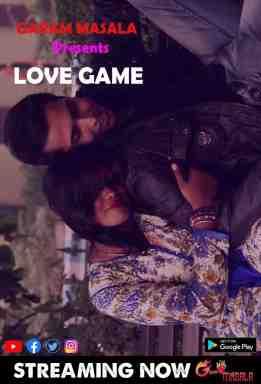 Love Game 2021 Hindi Garam Masala Originals Short Film 720p HDRip 98MB Download