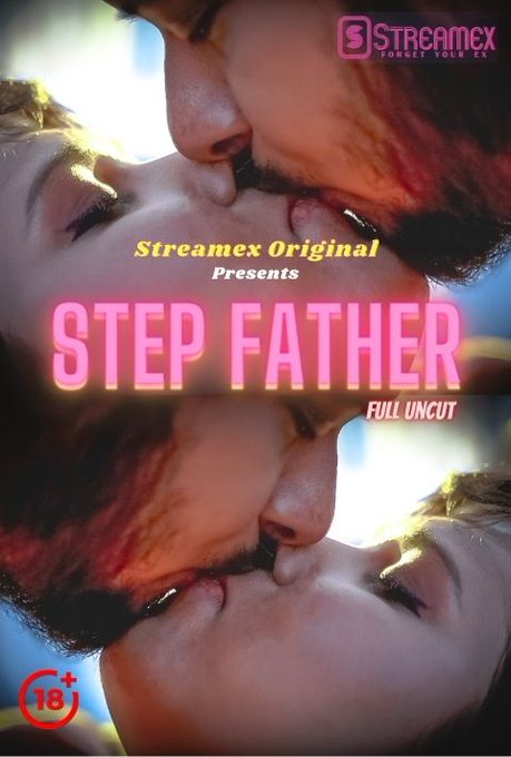 Step Father 2021 StreamEx Hindi Short Film 720p HDRip 144MB Download