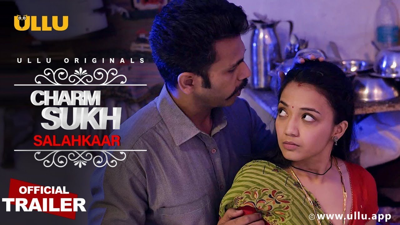Download Salahkaar (Charmsukh) 2021 S01 Hindi Ullu Originals Web Series Official Trailer 1080p