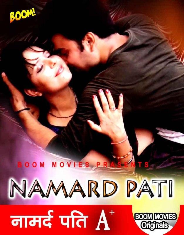 Namard Pati 2021 BoomMovies Originals Hindi Short Film 720p HDRip 120MB x264 AAC