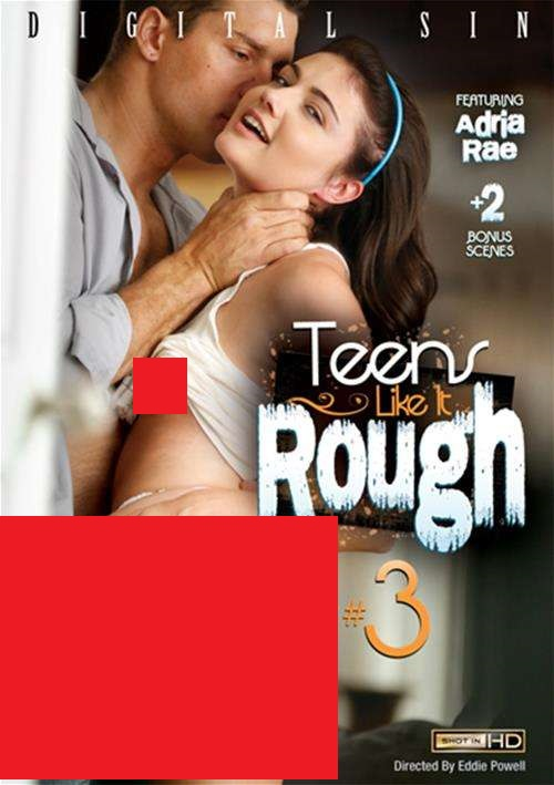 18+ Teens Like It Rough 3 2021 English UNRATED 720p WEBRip Download