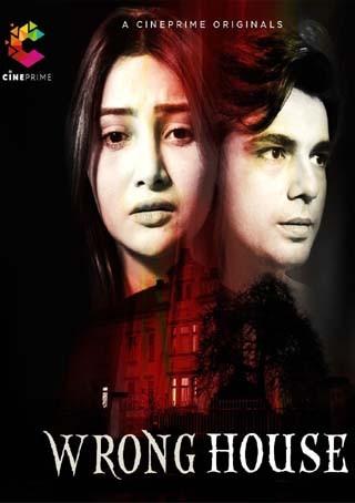 Wrong House 2021 Cineprime Originals Hindi Short Film 720p HDRip 120MB x264 AAC