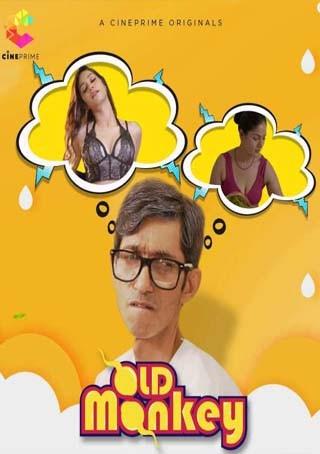 Old Monkey 2021 Cineprime Originals Hindi Short Film 720p HDRip 100MB x264 AAC