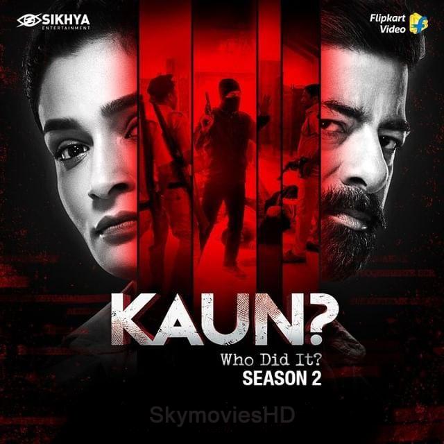 Kaun Who Did it 2021 S02E02 FLPKT Original Hindi Web Series 720p HDRip Download