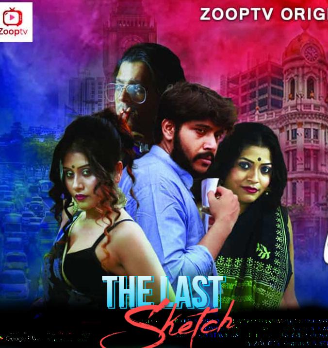 The Last Sketch 2021 S01 Hindi Complete Zooptv Web Series 720p HDRip 320MB x264 AAC