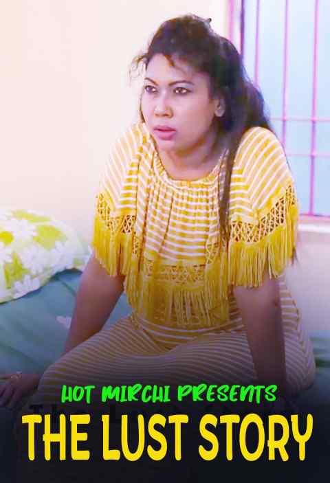 The Lust Story 2021 HotMirchi Originals Bengali Short Film 720p HDRip 280MB x264 AAC