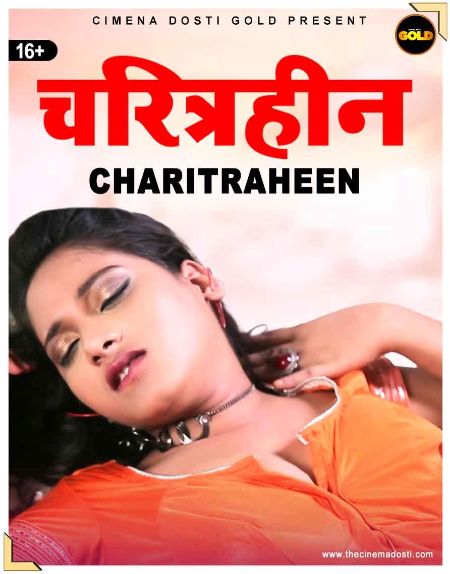 18+ Charitraheen 2021 CinemaDosti Originals Hindi Short Film 720p HDRip 90MB Download