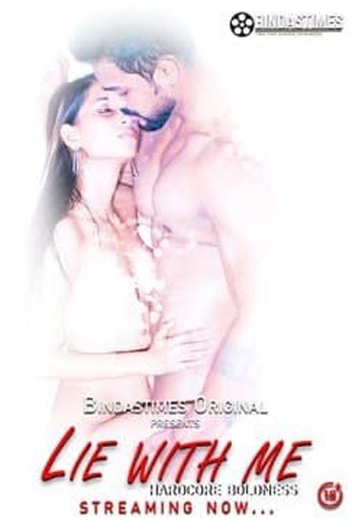 18+ Lie With Me 2021 BindasTimes Hindi Short Film 720p HDRip 150MB Download
