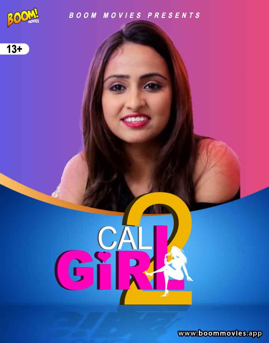 Call Girl 2 2021 BoomMovies Originals Hindi Short Film 720p HDRip Download