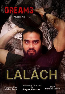 Lalach 2021 S01E01 DreamsFilms Original Hindi Web Series 720p HDRip 130MB x264 AAC