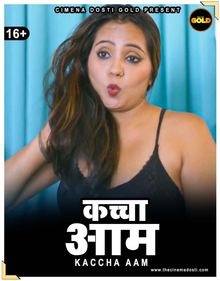 Kachcha Aam 2021 CinemaDosti Originals Hindi Short Film 720p HDRip 150MB x264 AAC