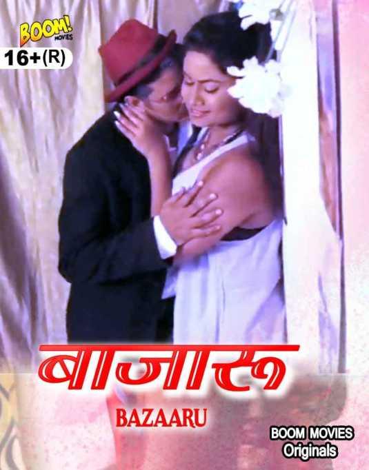18+ Bazaaru 2021 Boom Movies Originals Hindi Short Film 720p HDRip 140MB x264 AAC