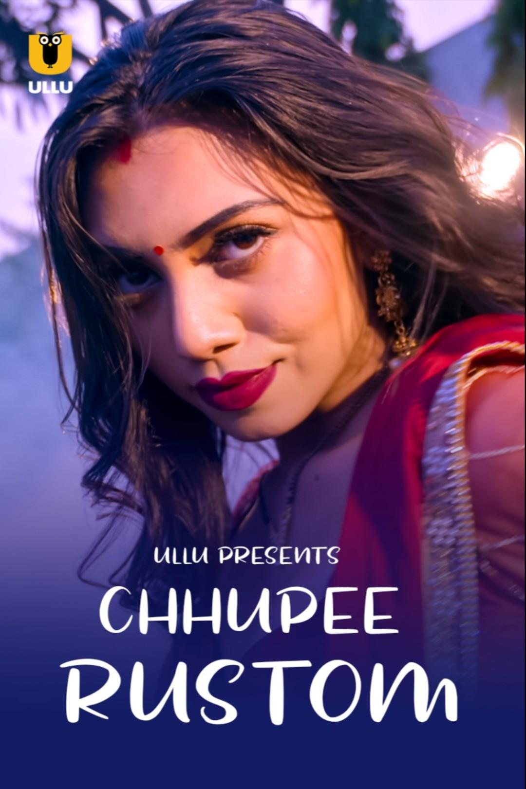 18+ Chhupee Rustom 2021 S01 Hindi Ullu Originals Complete Web Series 720p HDRip 250MB x264 AAC