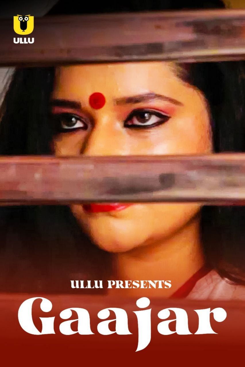 18+ Gaajar 2021 Ullu Originals Hindi Short Film 720p HDRip 150MB x264 AAC