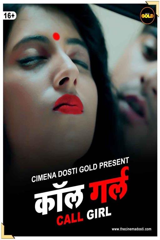 Download Call Girl 2021 Hindi Cinema Dosti Gold Originals Short Film 720p HDRip 180MB
