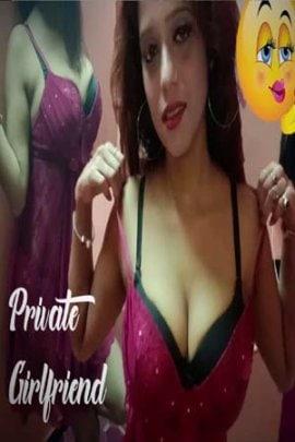 Download Private Girlfriend 2021 Redflixs Hindi Short Film 720p HDRip 120MB