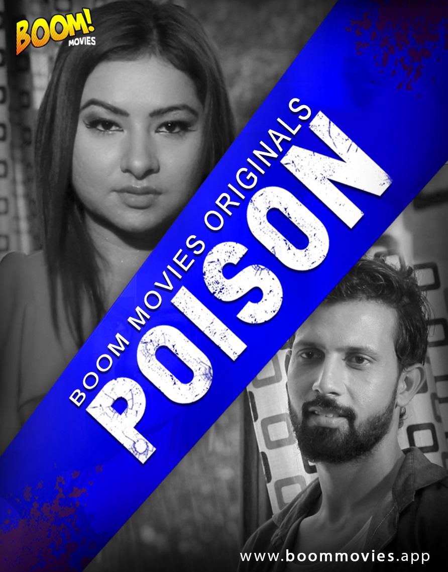 18+ Poison 2021 BoomMovies Originals Hindi Short Film 720p HDRip 150MB Watch Online and Download