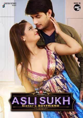 Download Asli Sukh Sisters BoyFriend 2021 S01 Hindi Complete BigMovieZoo Web Series 720p HDRip 160MB